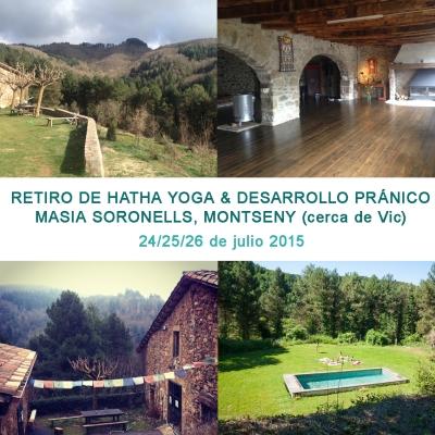Retiro Hatha Yoga y Desarrollo Pránico, Montseny, Catalunya